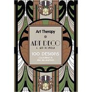 Art Therapy Art Deco & Art Nouveau: 100 Designs Colouring in and Relaxation