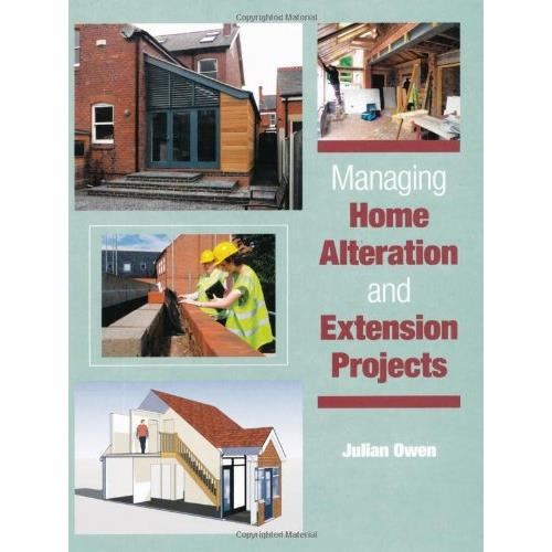 Managing Home Alteration and Extension Projects