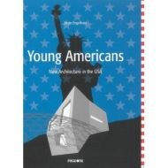 Young Americans: New Architecture in USA