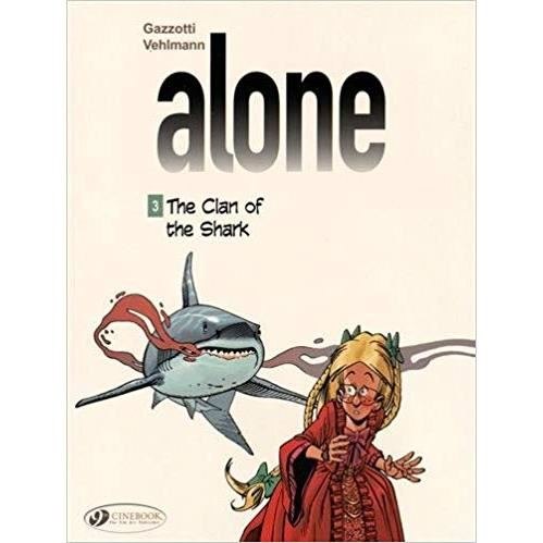 ALONE VOL 3 - THE CLAN OF THE SHARK