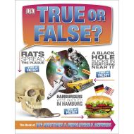 True or False?: The Book of Big Questions and Unbelievable Answers