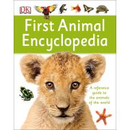 First Animal Encyclopedia : A First Reference Guide to the Animals of the World