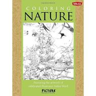Coloring Nature: Featuring the artwork of celebrated illustrator Helen Ward (PicturaTM)