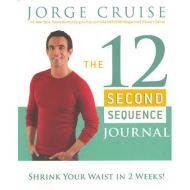The 12 Second Sequence Journal