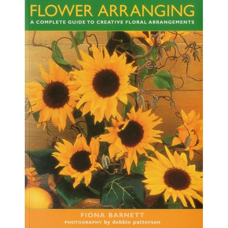 Flower Arranging: Complete Guide To Creative Floral Arrangements imagine