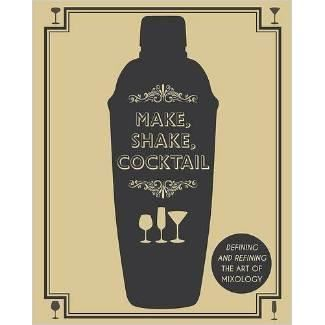 MAKE, SHAKE, COCKTAIL