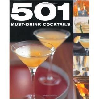 501 MUST-DRINK COCKTAILS (501 Series)