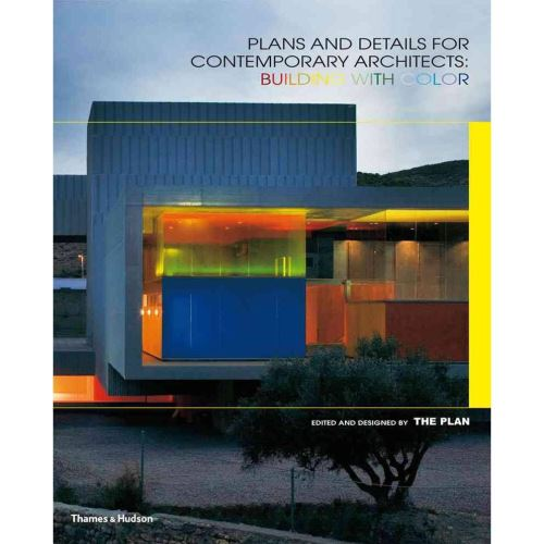Plans and Details for Contemporary Architects: Building with Color, The Plan